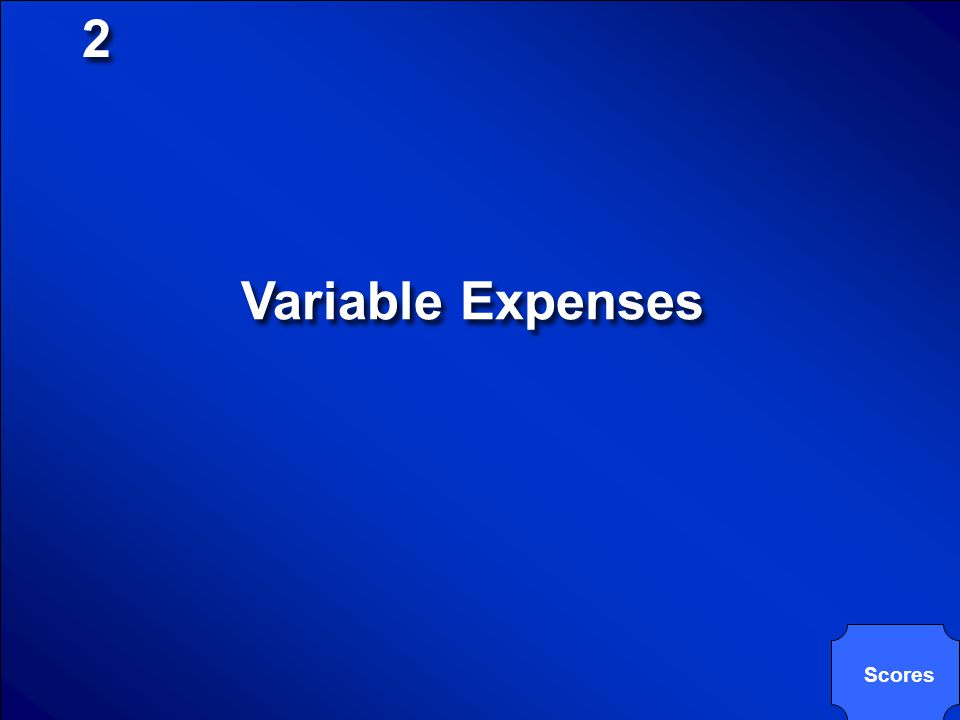 2 Variable Expenses Scores