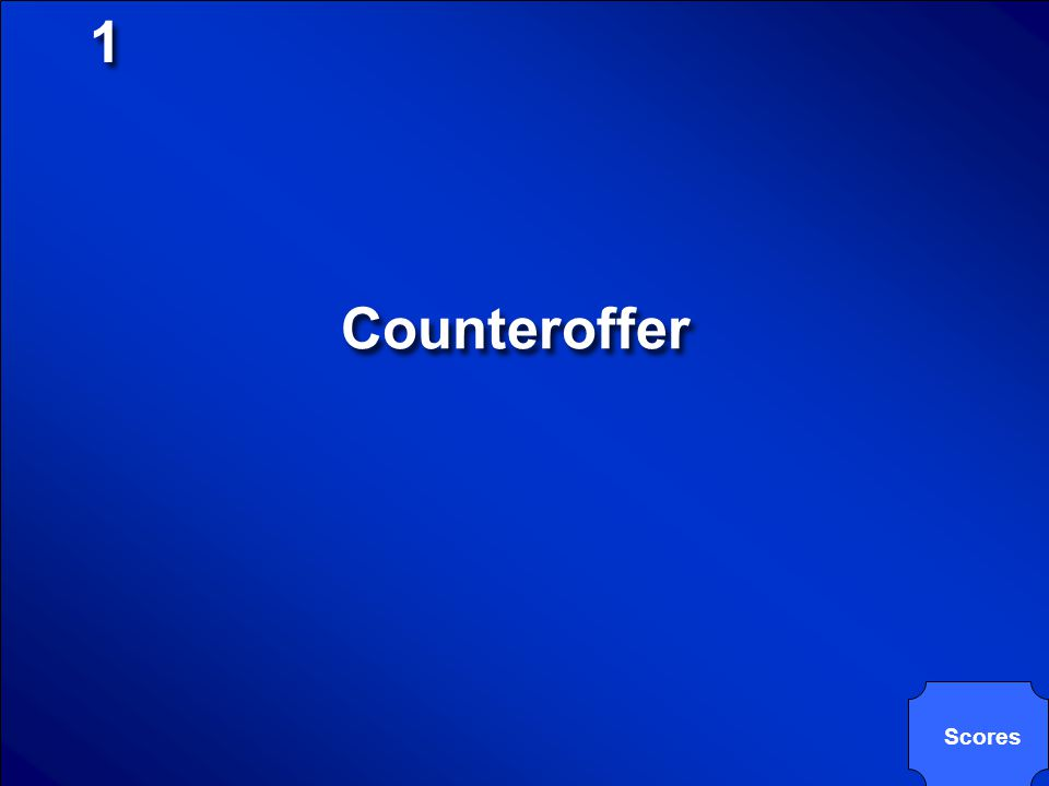 1 Counteroffer Scores