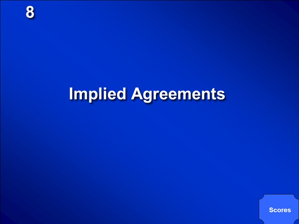 8 Implied Agreements Scores