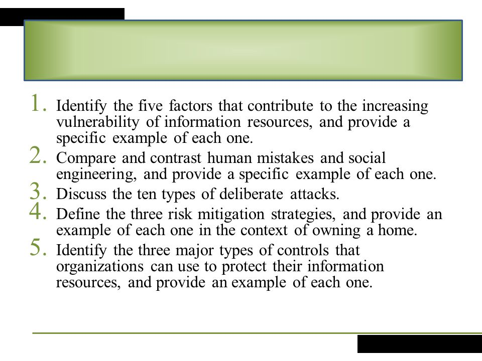 Identify the five factors that contribute to the increasing vulnerability of information resources, and provide a specific example of each one.