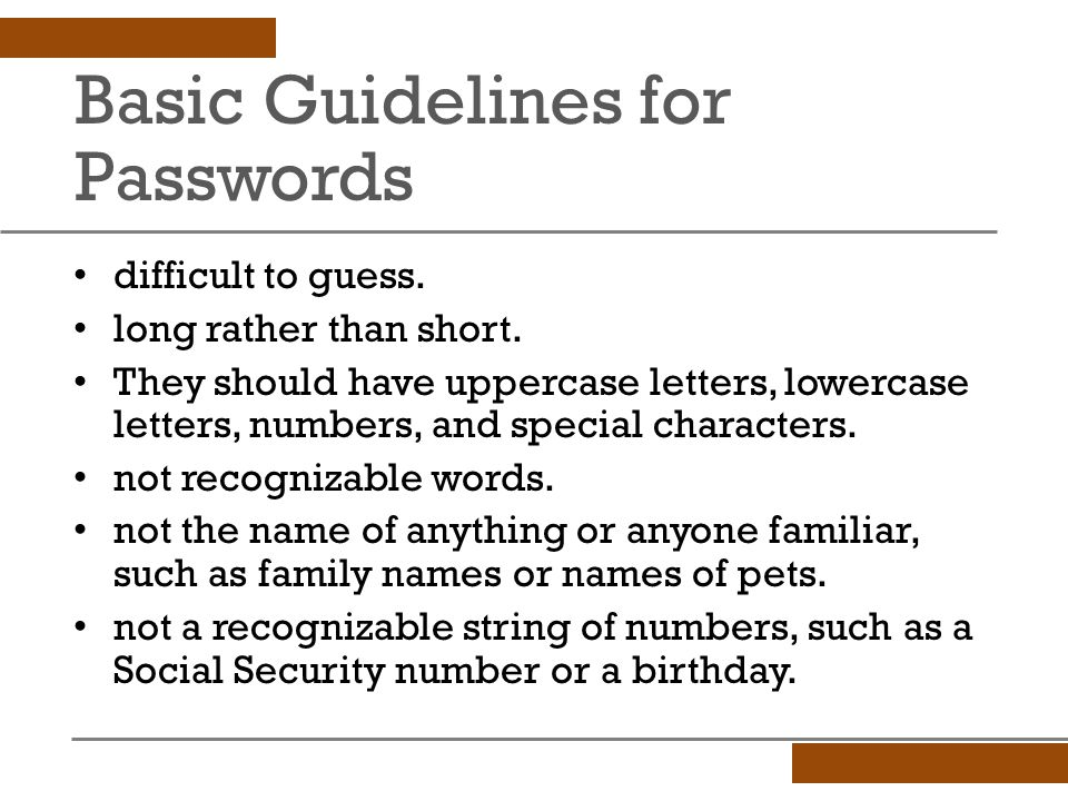 Basic Guidelines for Passwords