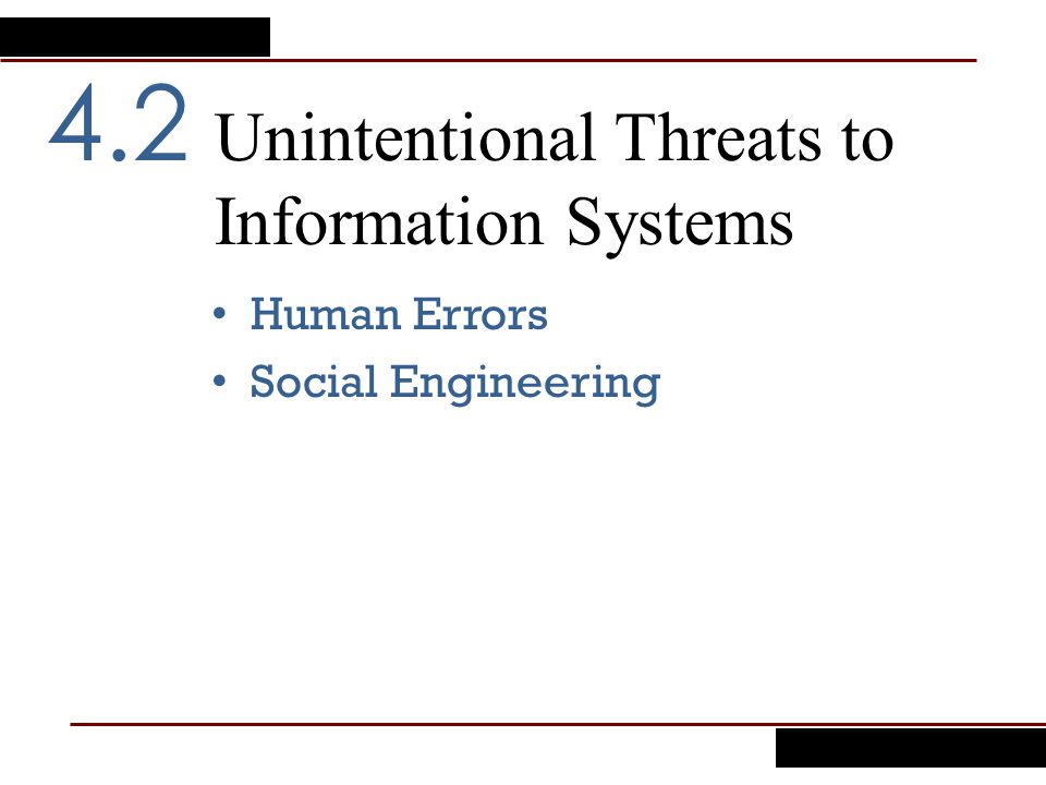 Unintentional Threats to Information Systems