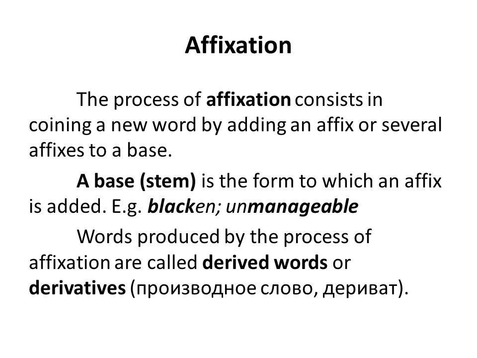Affixation