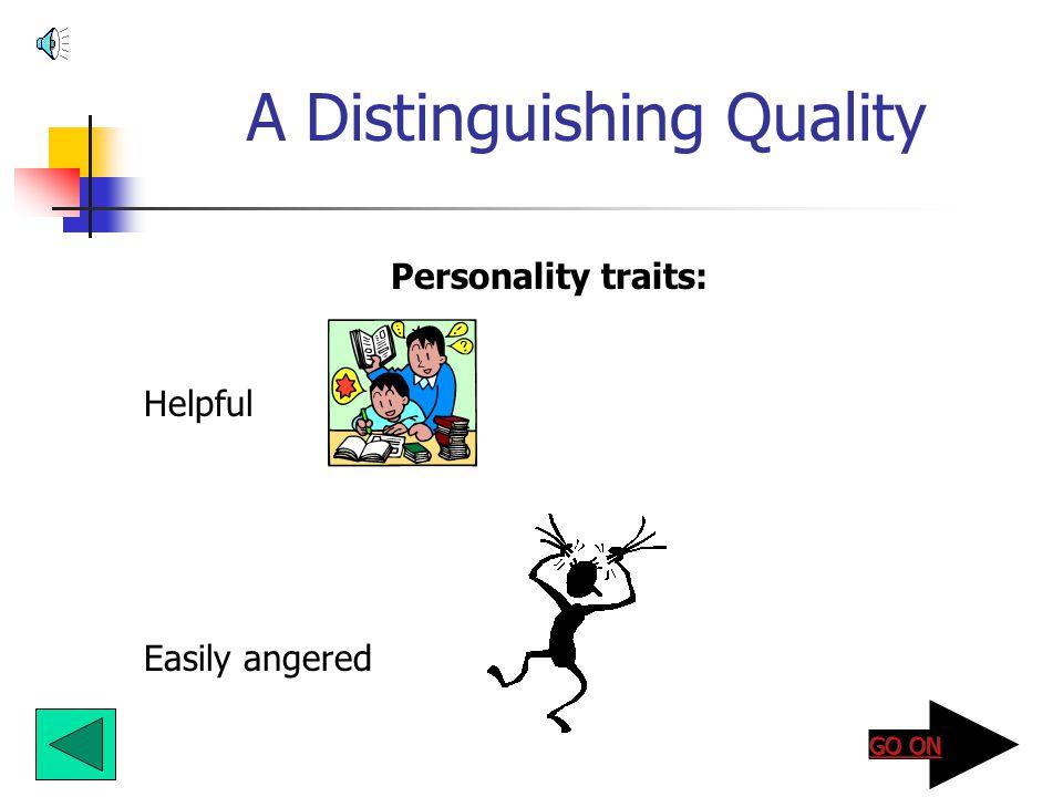 A Distinguishing Quality