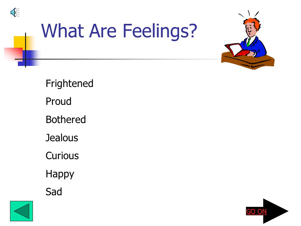 What Are Feelings Frightened Proud Bothered Jealous Curious Happy Sad