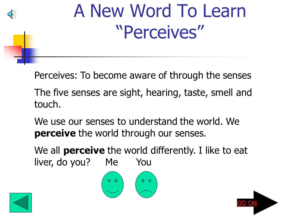 A New Word To Learn Perceives