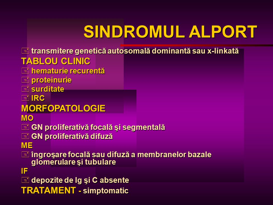 SINDROMUL ALPORT TABLOU CLINIC MORFOPATOLOGIE TRATAMENT - simptomatic
