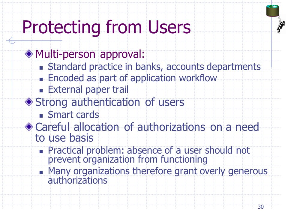 Protecting from Users Multi-person approval: