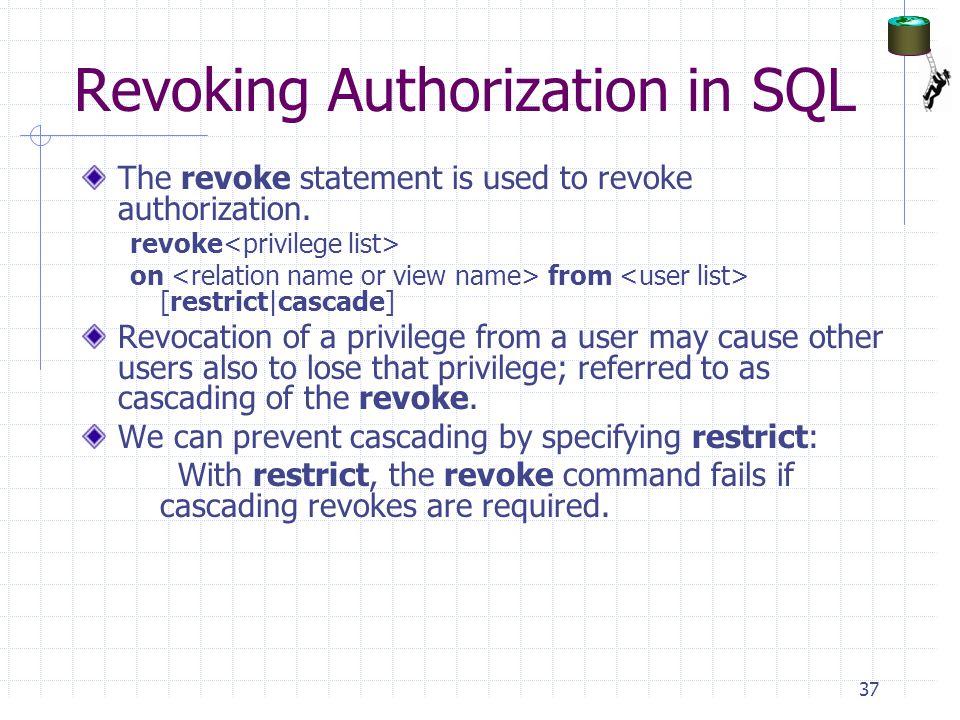 Revoking Authorization in SQL
