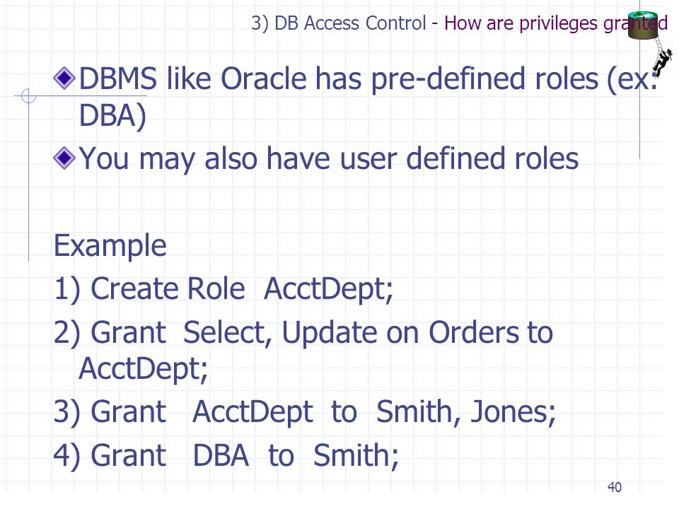 3) DB Access Control - How are privileges granted