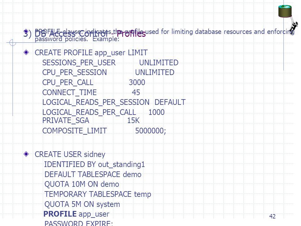 3) DB Access Control - Profiles