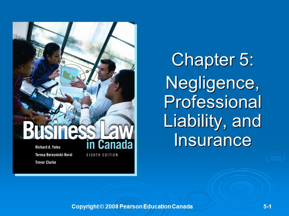 Chapter 5: Negligence, Professional Liability, and Insurance