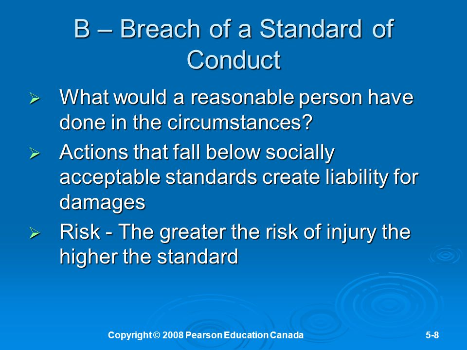 B – Breach of a Standard of Conduct