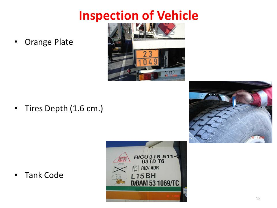 Inspection of Vehicle Orange Plate Tires Depth (1.6 cm.) Tank Code