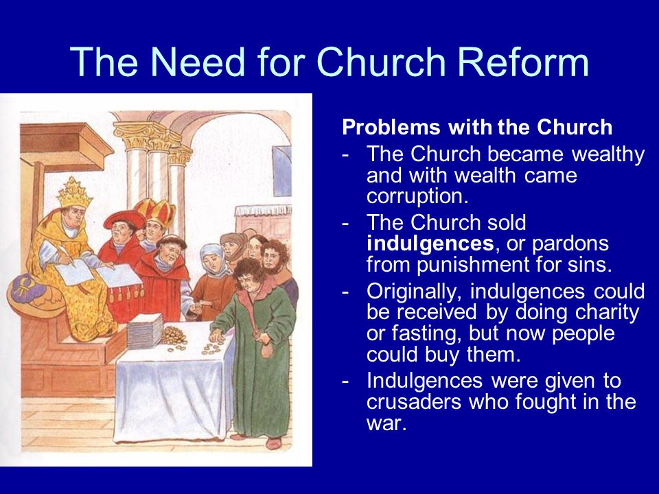 The Need for Church Reform