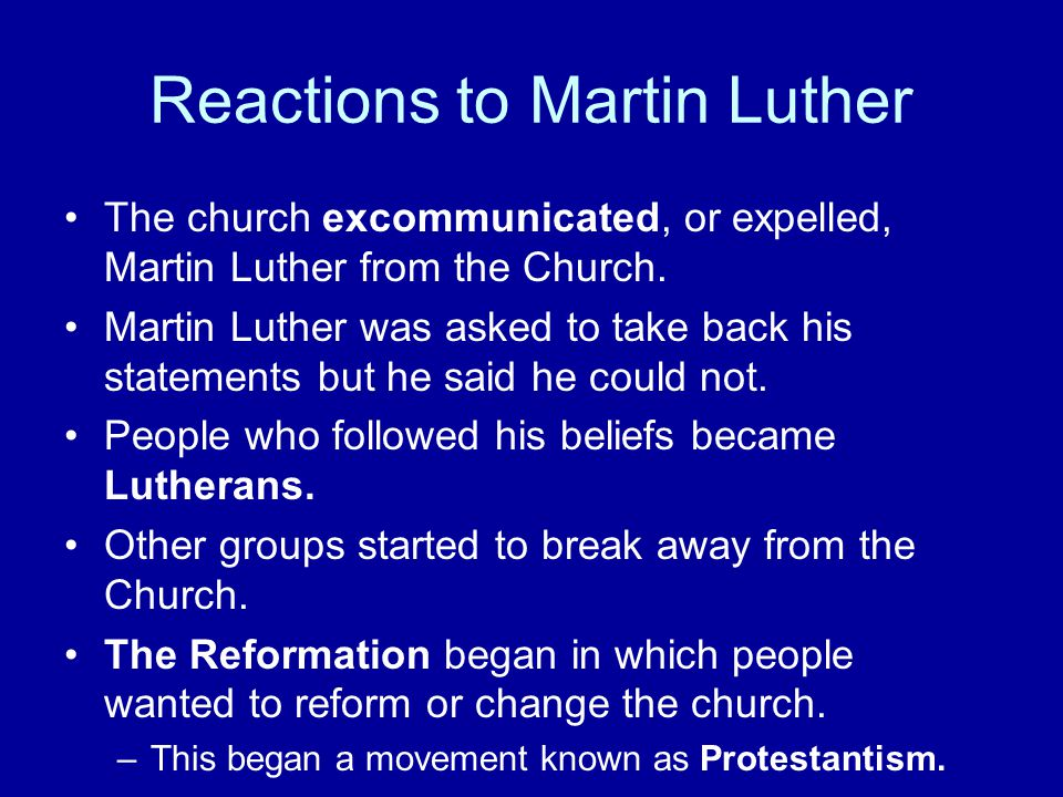 Reactions to Martin Luther