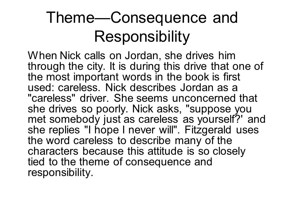 Theme—Consequence and Responsibility