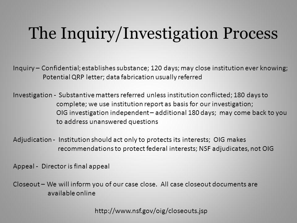 The Inquiry/Investigation Process