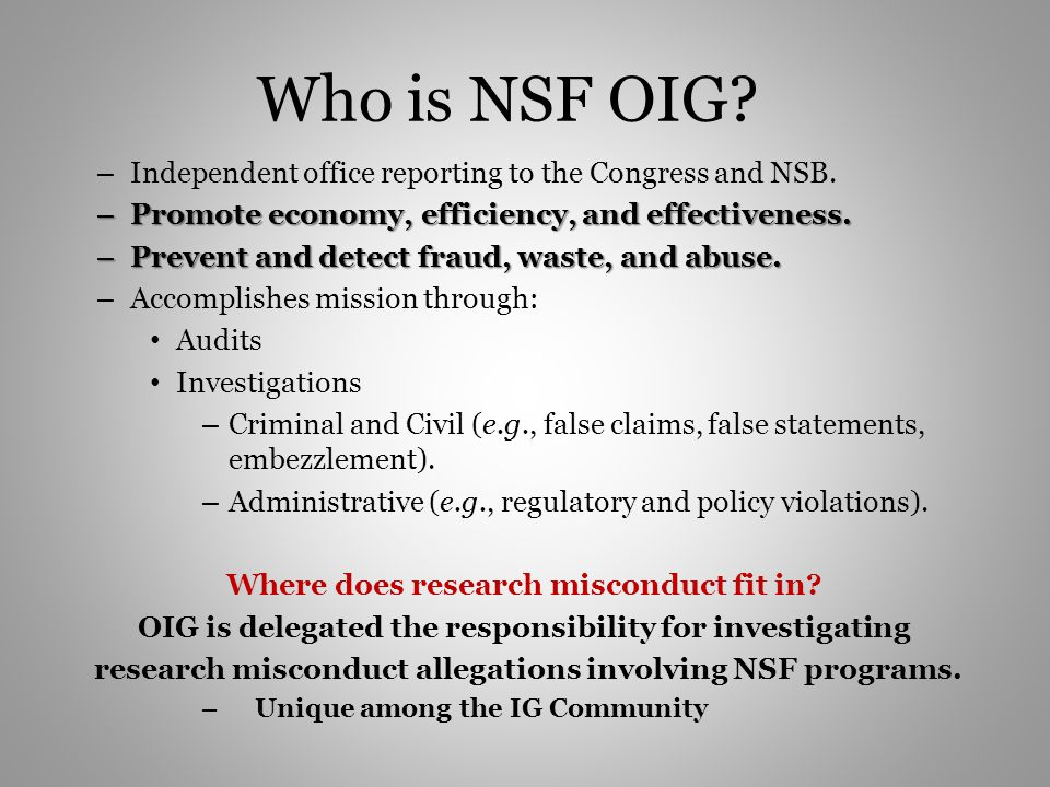 Who is NSF OIG Independent office reporting to the Congress and NSB.
