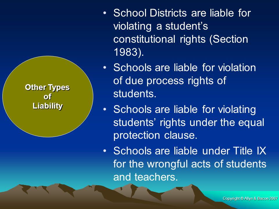 Schools are liable for violation of due process rights of students.