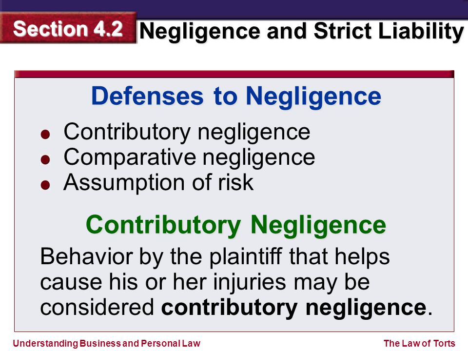 Defenses to Negligence Contributory Negligence