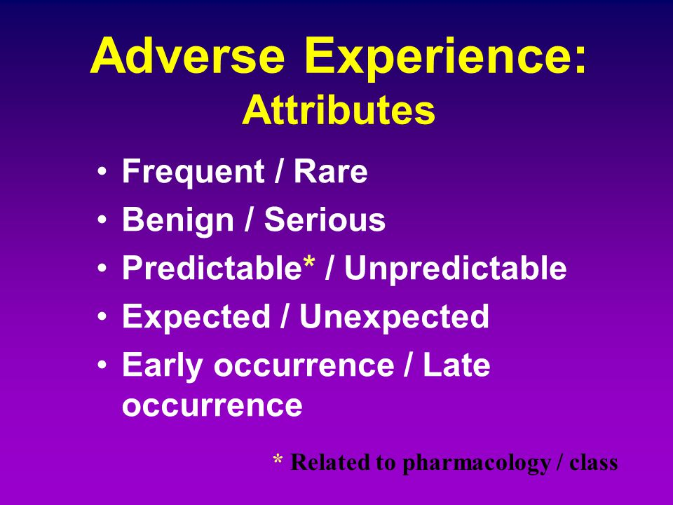 Adverse Experience: Attributes