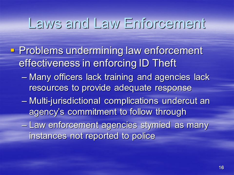 Laws and Law Enforcement