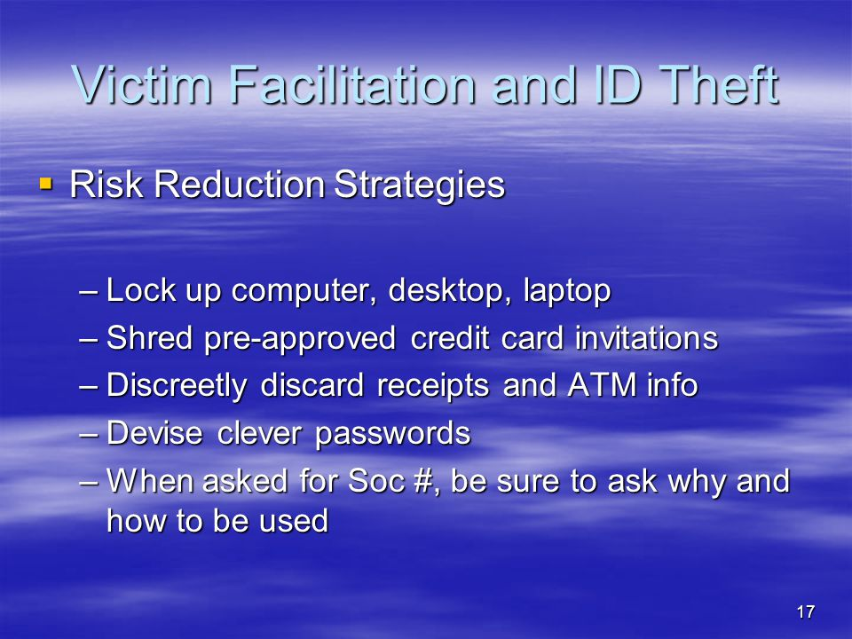 Victim Facilitation and ID Theft