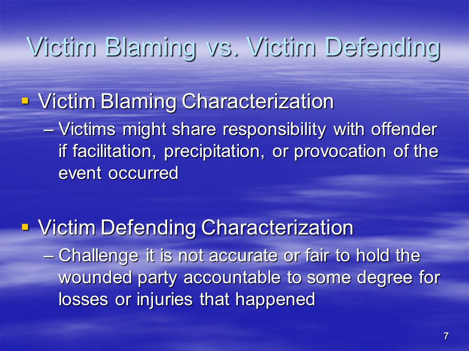 Victim Blaming vs. Victim Defending