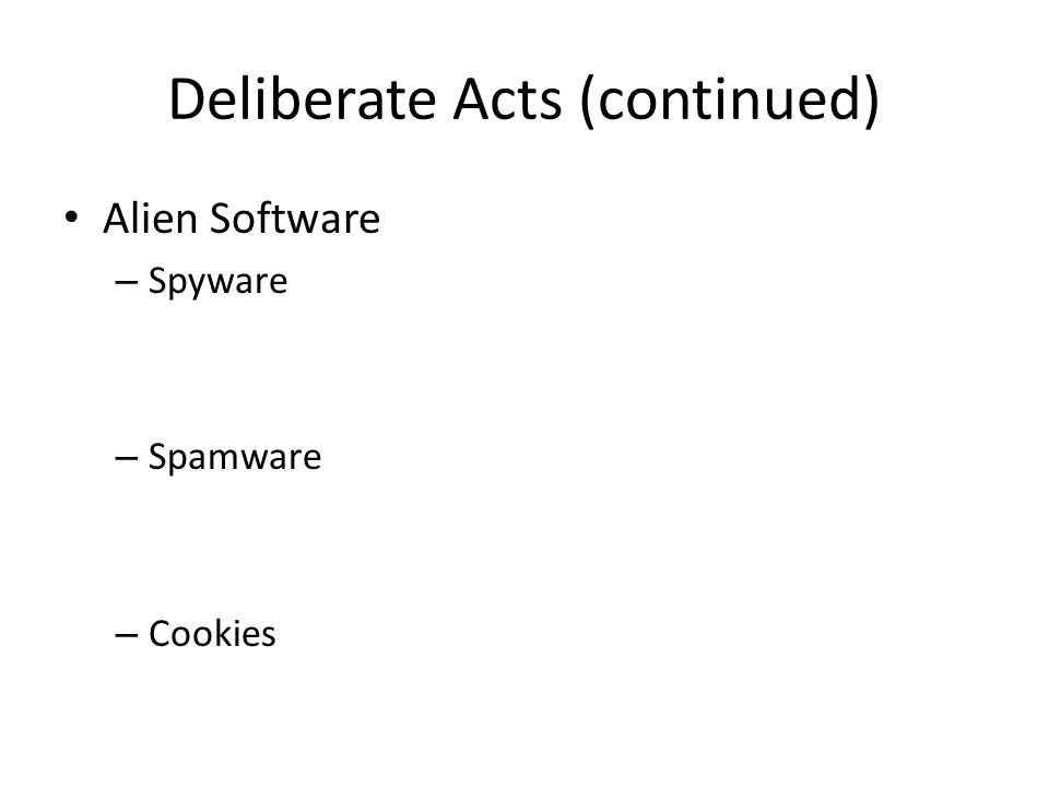 Deliberate Acts (continued)