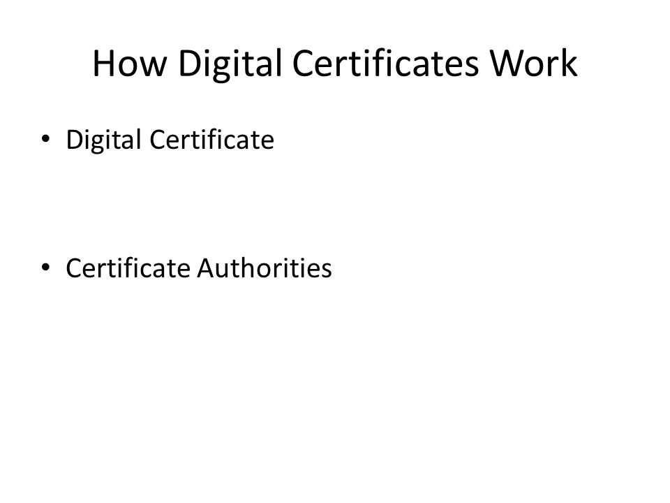 How Digital Certificates Work