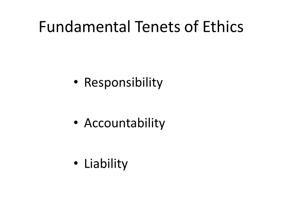 Fundamental Tenets of Ethics