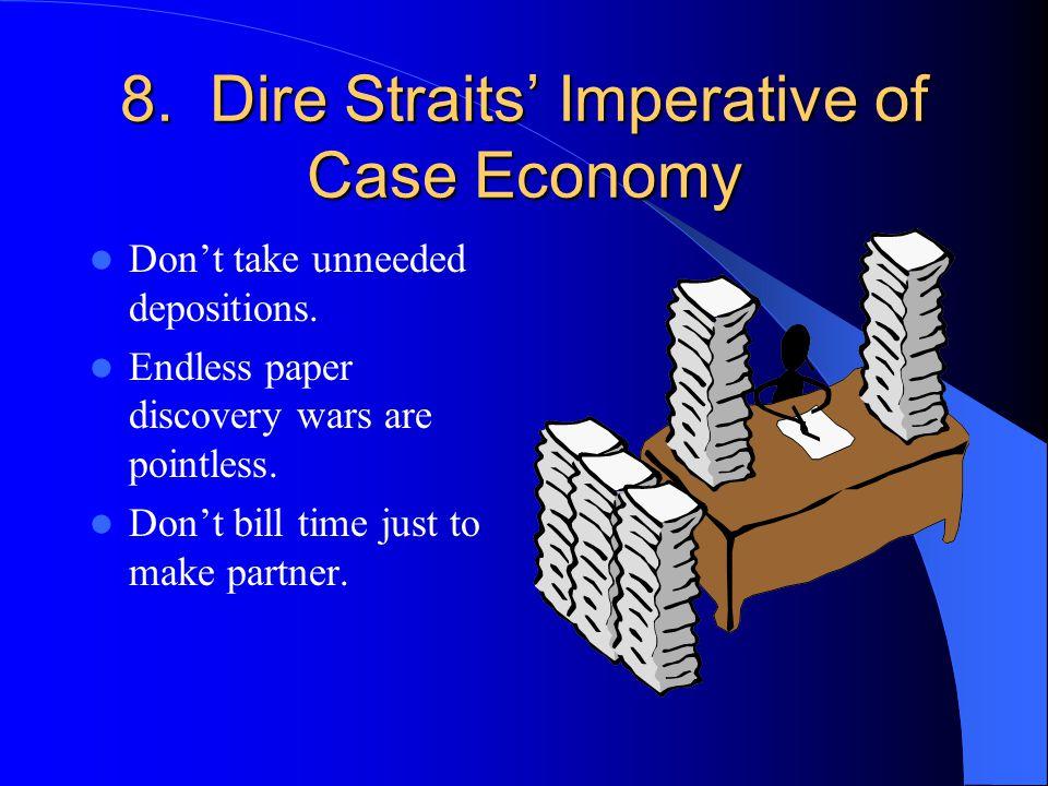 8. Dire Straits' Imperative of Case Economy