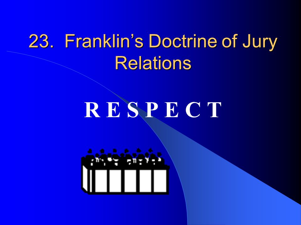 23. Franklin's Doctrine of Jury Relations