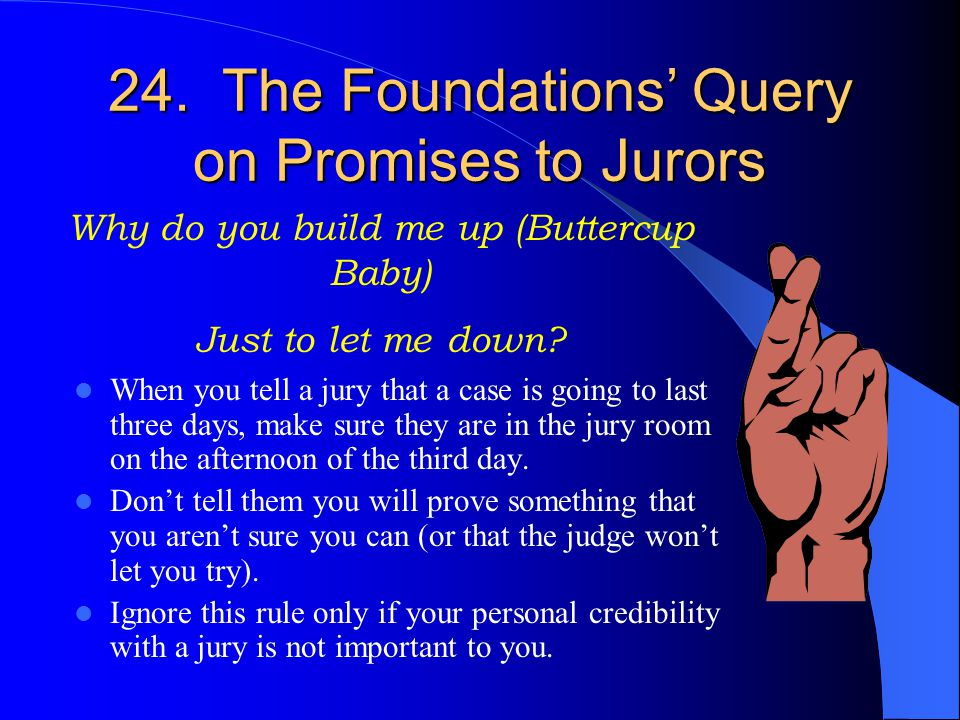 24. The Foundations' Query on Promises to Jurors