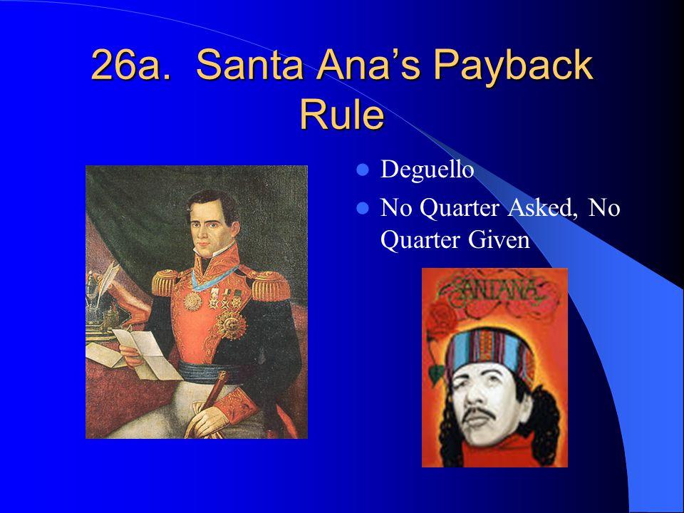 26a. Santa Ana's Payback Rule