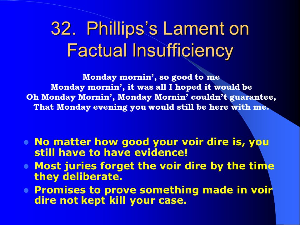 32. Phillips's Lament on Factual Insufficiency