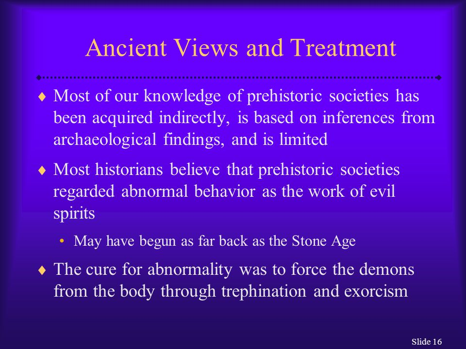 Ancient Views and Treatment