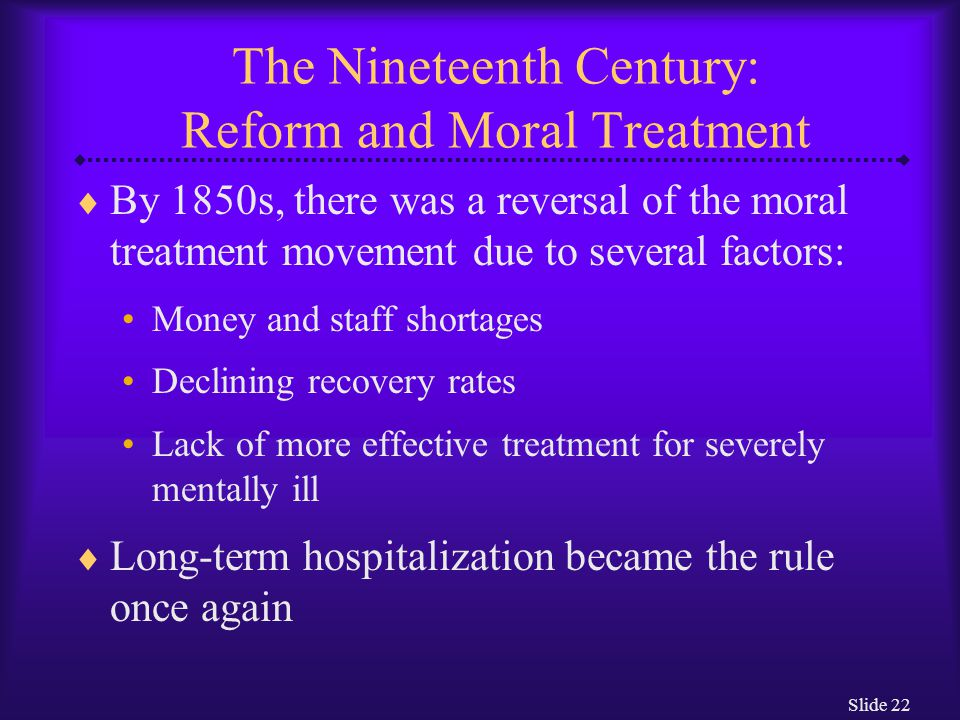 The Nineteenth Century: Reform and Moral Treatment