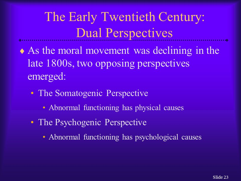 The Early Twentieth Century: Dual Perspectives