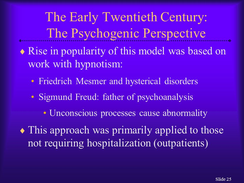 The Early Twentieth Century: The Psychogenic Perspective