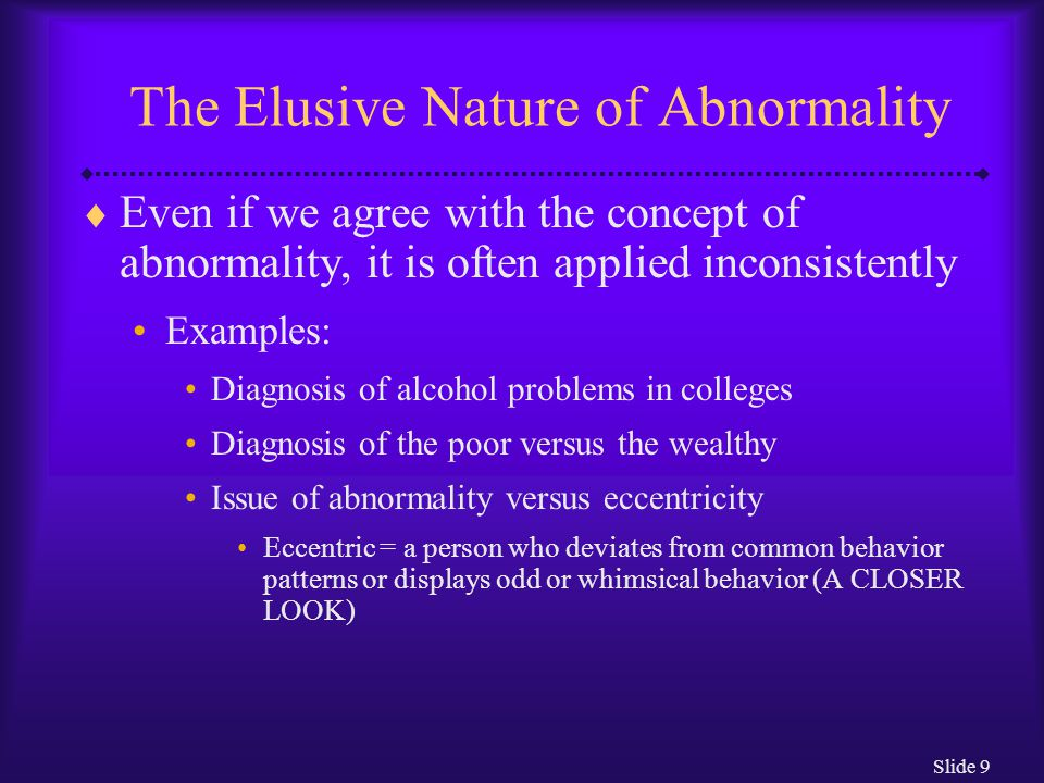The Elusive Nature of Abnormality
