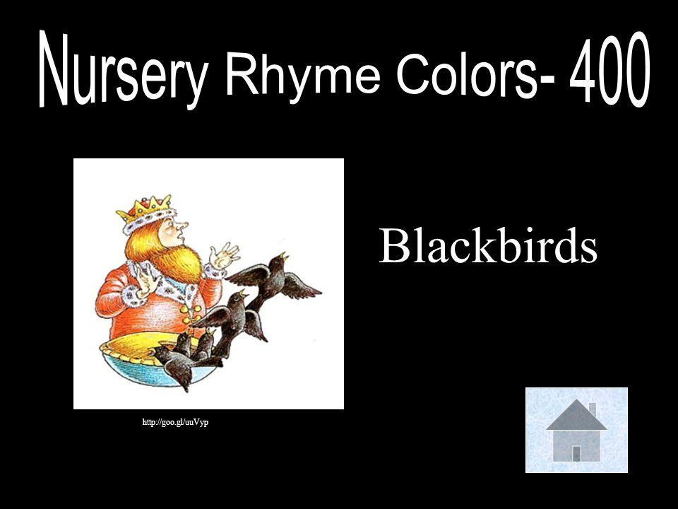 Nursery Rhyme Colors- 400 Blackbirds http://goo.gl/uuVyp