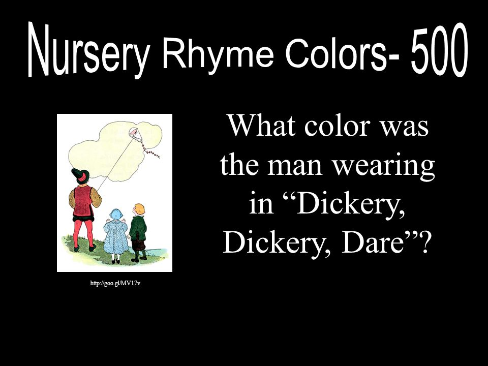 What color was the man wearing in Dickery, Dickery, Dare