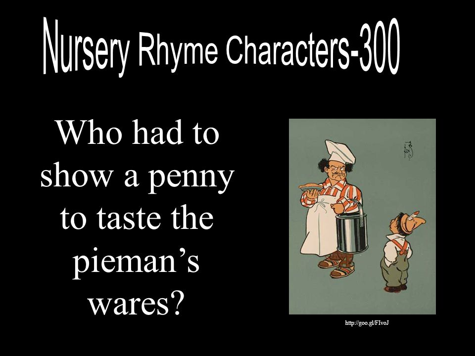 Who had to show a penny to taste the pieman's wares