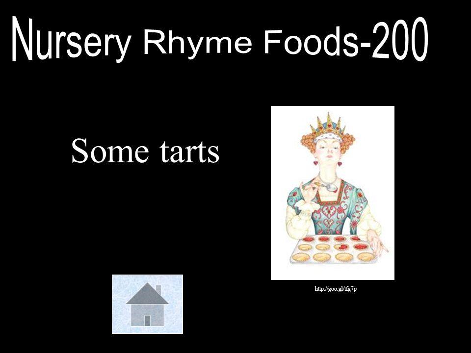 Nursery Rhyme Foods-200 Some tarts http://goo.gl/tfg7p