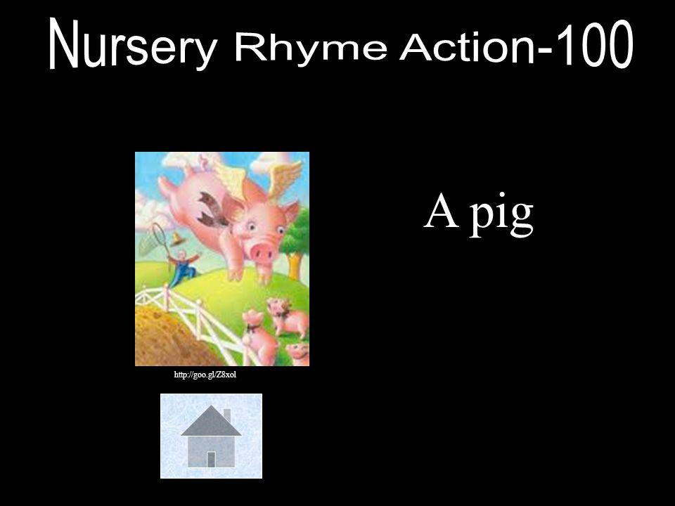 Nursery Rhyme Action-100 A pig http://goo.gl/Z8xol