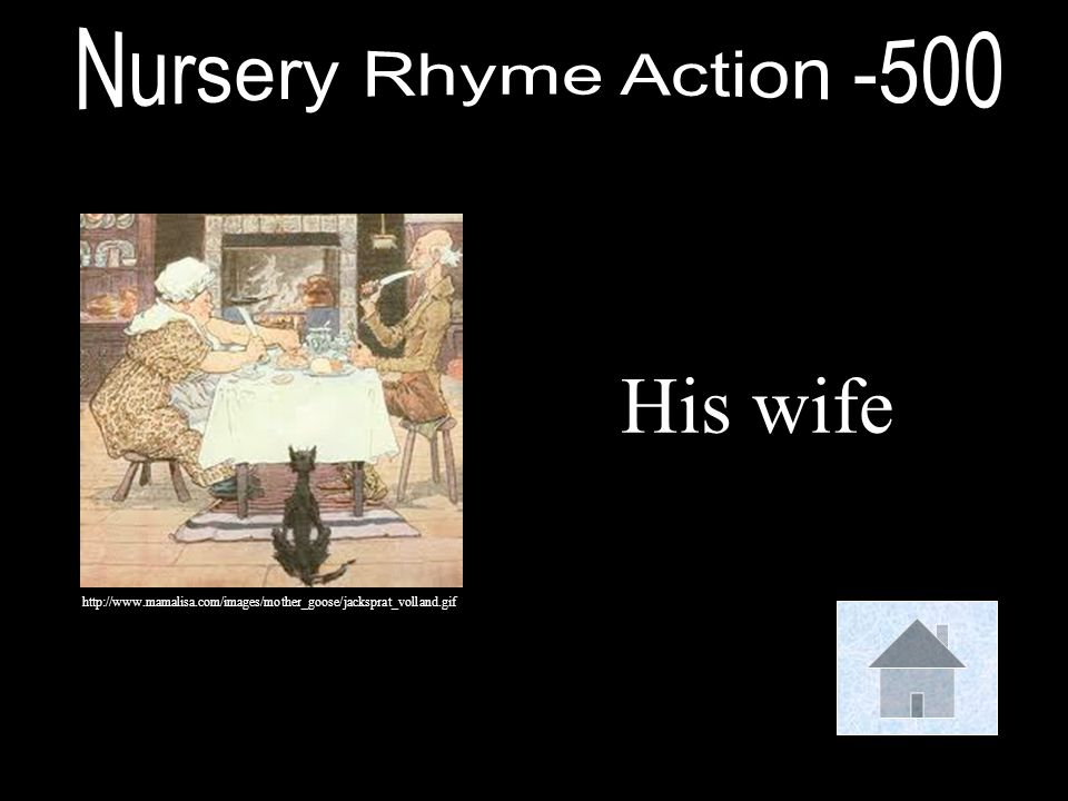 His wife Nursery Rhyme Action -500