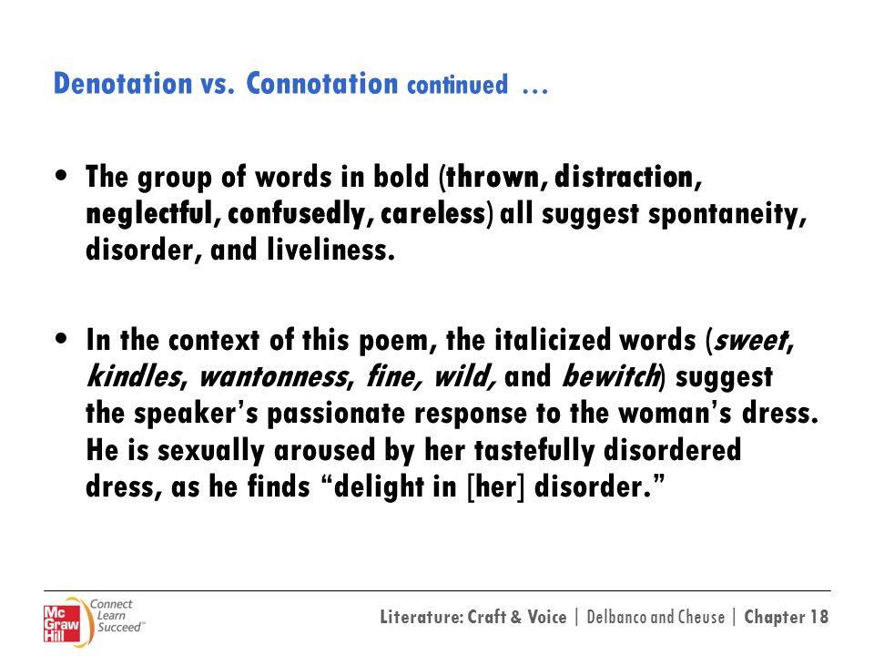 Denotation vs. Connotation continued …