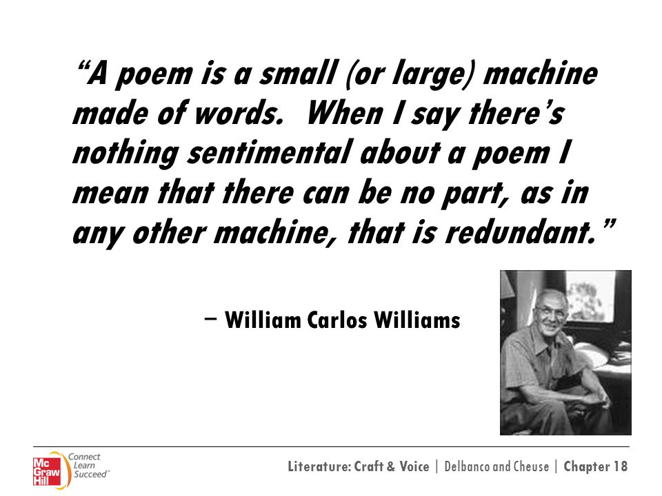 A poem is a small (or large) machine made of words